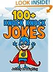Children Books: 100+ Knock Knock Joke...