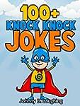 Books for Kids: 100+ Knock Knock Joke...