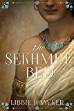img - for The Sekhmet Bed: A Novel of Ancient Egypt (The She-King Book 1) book / textbook / text book