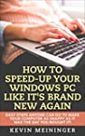 How to Speed-Up your Windows PC like...