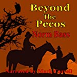 Beyond The Pecos | Norm Bass