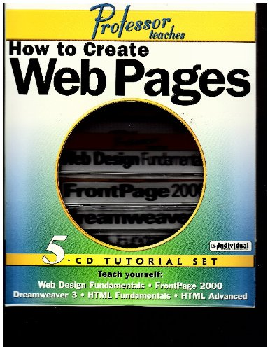Professor Teaches How to Create Web Pages 5 Cd Tutorial Set- Web Design Fundamentals-frontpage 2000 Dreamweaver 3- Html Fundamentals- Html Advanced (Frontpage 2000 compare prices)