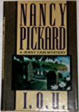 I.O.U. (Jenny Cain Mysteries, No. 7) (0671680412) by Nancy Pickard