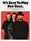 It's Easy To Play: Bee Gees