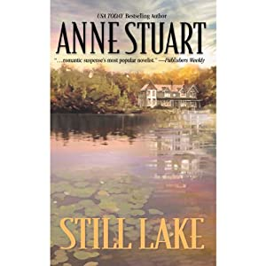 Still Lake | [Anne Stuart]