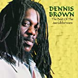 Dennis Brown Best of the Joe Gibbs Years