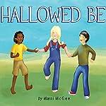 Hallowed Be | Marni McGee