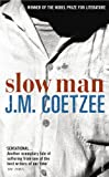 Slow Man (0099498081) by Coetzee, J.m.