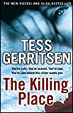 The Killing Place: Rizzoli & Isles series 8 Tess Gerritsen