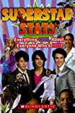 img - for Superstar Stats: Everything Cool About Everyone Who's Hot! book / textbook / text book