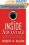 The Inside Advantage : The Strategy t...