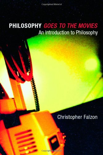 Philosophy goes to the Movies