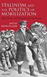 img - for Stalinism and the Politics of Mobilization by David Priestland (2007-03-29) book / textbook / text book