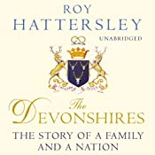 The Devonshires | [Roy Hattersley]