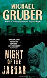Night of the Jaguar (Jimmy Paz) (006057769X) by Gruber, Michael