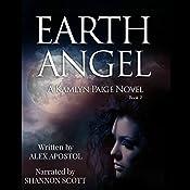 Earth Angel: A Kamlyn Paige Novel: Chronicles of a Supernatural Huntsman, Book 2 | Alex Apostol