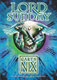 Lord Sunday (The Keys to the Kingdom) (0007175132) by Nix, Garth