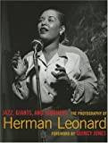 Jazz, Giants and Journeys: The Photography of Herman Leonard