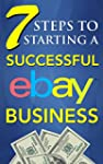 eBay Selling: 7 Steps to Starting a S...