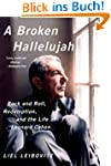 A Broken Hallelujah: Rock and Roll, R...