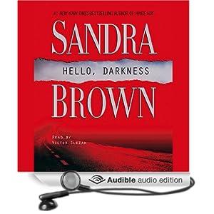 Hello, Darkness by Sandra Brown (2007, CD, Abridged) Audio Book