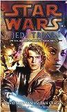 Star Wars: Jedi Trial: A Clone Wars Novel (Star Wars - Legends)