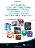 img - for International Complete Collection of R&D Information About Traditional Chinese Materia Medica and Biotechnology Enterprises book / textbook / text book