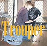Trouper by Kearney, Meg (2013) Hardcover