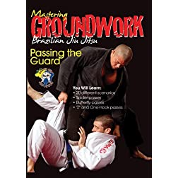 Mastering Groundwork #4 Passing The Guard