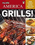 img - for Char-Broil America Grills!: 222 Flavorful Recipes That Will Fire Up Your Appetite   [CHAR BROIL AMER GRILLS GREEN/E] [Paperback] book / textbook / text book
