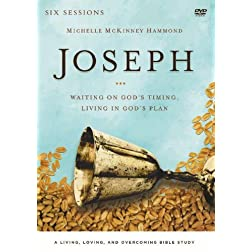Joseph: A DVD Study: Waiting on God's Timing, Living in God's Plan