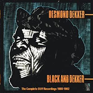 Black And Dekker: The Complete Stiff Recordings 1980-1983 [Double CD]
