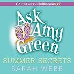 Ask Amy Green: Summer Secrets | Sarah Webb