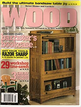 Better Homes And Gardens Wood Magazine June July 2003