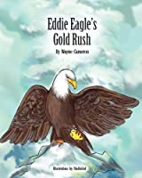 Eddie Eagle's Gold Rush