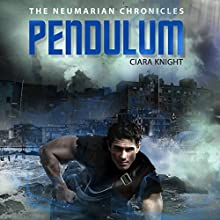 Pendulum: The Neumarian Chronicles, Volume 2 (       UNABRIDGED) by Ciara Knight Narrated by Kimberly Woods