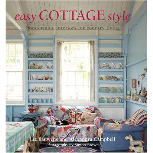 Easy cottage style comfortable interiors for country for Country living 500 kitchen ideas book