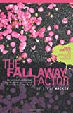 img - for The Fall Away Factor book / textbook / text book