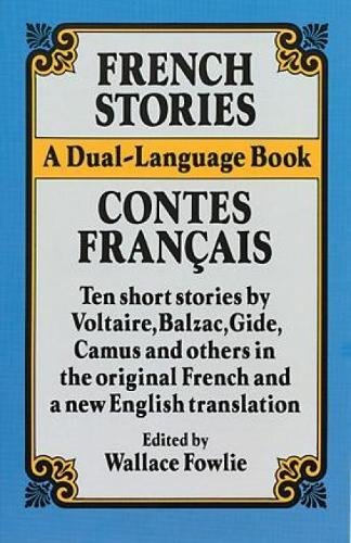 French Stories/Contes Français (A Dual-Language Book) (English and French Edition)