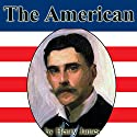 The American [Jimcin Edition] Audiobook by Henry James Narrated by Jim Killavey