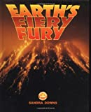 img - for Earth'S Fiery Fury, The (Exploring Planet Earth) book / textbook / text book