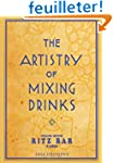 The Artistry of Mixing Drinks: By Fra...