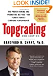 Topgrading: The Proven Hiring and Pro...