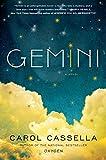 Gemini: A Novel by Carol Cassella