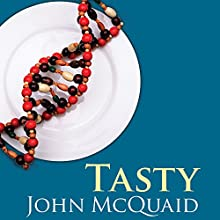 Tasty: The Art and Science of What We Eat (       UNABRIDGED) by John McQuaid Narrated by Tom Perkins