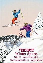 Vermont Winter Sports Ski Poster 24 x 36 Inches.