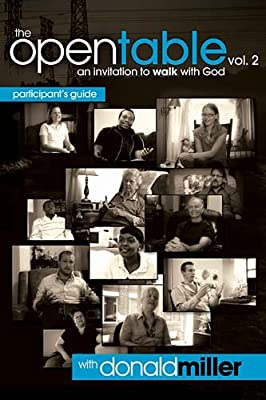 The Open Table Participant's Guide Vol. 2: An Invitation to Walk with God