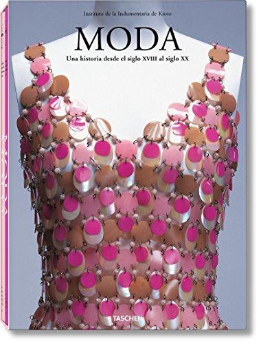 Moda. Una Historia Desde El Siglo XVIII Al Siglo XX