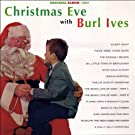 Christmas Eve With Burl Ives (Original Album Plus Bonus Tracks 1957)