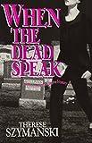 img - for When Dead Speak (Brett Higgins Mysteries) book / textbook / text book